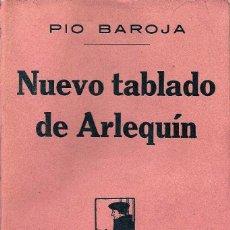 Libros antiguos: BAROJA, PÍO - NUEVO TABLADO DE ARLEQUÍN - PRIMERA EDICIÓN - 1917. Lote 182036473