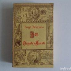 Libros antiguos: LIBRERIA GHOTICA. JOSEPH BICKERMANN. DON QUIJOTE Y FAUSTO. ARALUCE 1932. PRIMERA EDICIÓN.FOLIO MENOR. Lote 182726153