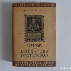 Libros antiguos: LIBRERIA GHOTICA. F. DE FIGUEIREDO. HISTORIA DE LA LITERATURA PORTUGUESA. 1927.LABOR. ILUSTRADO.. Lote 182727072