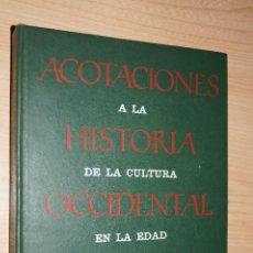 Libros antiguos: ACOTACIONES A LA HISTORIA DE LA CULTURA OCCIDENTAL EN LA EDAD MODERNA. ENRIQUE TIERNO GALVAN. Lote 182962420