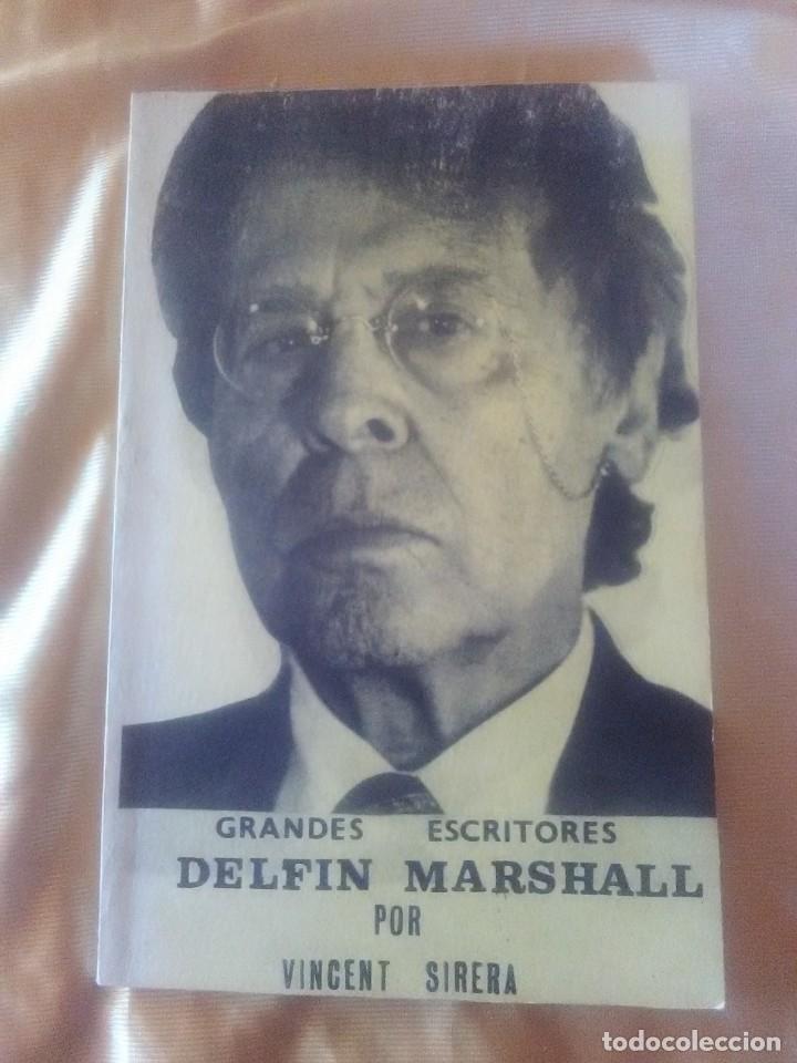 DELFÍN MARSHALL POR VICENT SIRERA - EDICION DE 1982. (Libros antiguos (hasta 1936), raros y curiosos - Literatura - Ensayo)