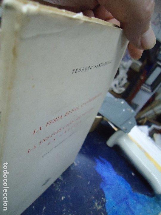 Libros antiguos: LA FERIA RURAL O COMARCANA Y LA INSTITUCION MUNICIPAL EN GALICIA 1960 TEODORO SANDOMINGO - Foto 2 - 218141911