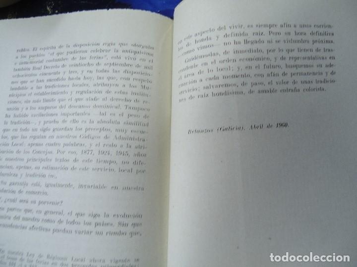 Libros antiguos: LA FERIA RURAL O COMARCANA Y LA INSTITUCION MUNICIPAL EN GALICIA 1960 TEODORO SANDOMINGO - Foto 5 - 218141911