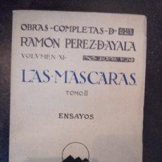 Libros antiguos: RAMÓN PÉREZ DE AYALA: LAS MÁSCARAS. ENSAYOS (TOMO II). Lote 183185905