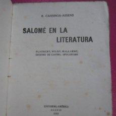 Libros antiguos: SALOME EN LA LITERATURA CANSINOS ASSENS AÑO 1920 . Lote 183210908