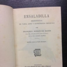 Libros antiguos: ENSALADILLA, MENUDENCIAS DE VARIA, LEVE Y ENTRETENIDA ERUDICION, RODRIGUEZ MARIN, FRANCISCO, 1923. Lote 183470538