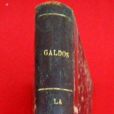 Libros antiguos: EPISODIOS NAIONALES LA ESTAFETA ROMÁNTICA DE BENITO PEREZ GALDO 1899. Lote 183828897