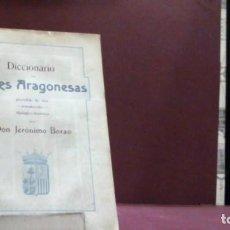 Libri antichi: JERONIMO BORAO ... DICCIONARIO DE VOCES ARAGONESAS ... 1908. Lote 183850063