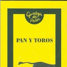 Libros antiguos: PAN Y TOROS. Lote 184056136