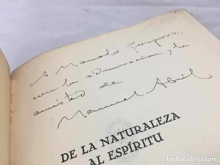 DE LA NATURALEZA AL ESPÍRITU. 1935. 1ª EDICIÓN, MANUEL ABRIL CON FIRMA Y DEDICATORIA DEL AUTOR (Libros antiguos (hasta 1936), raros y curiosos - Literatura - Ensayo)