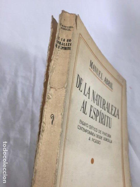 Libros antiguos: De la naturaleza al espíritu. 1935. 1ª Edición, Manuel Abril con firma y dedicatoria del autor - Foto 3 - 184341518