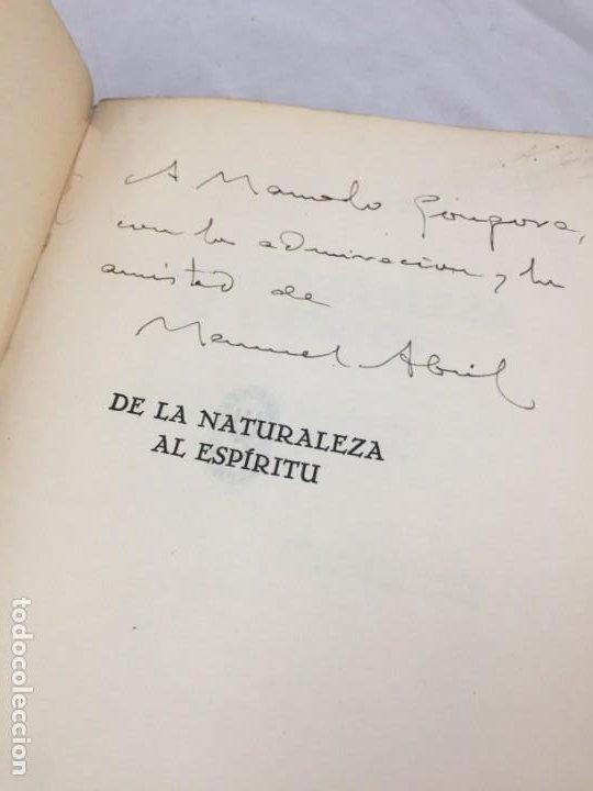 Libros antiguos: De la naturaleza al espíritu. 1935. 1ª Edición, Manuel Abril con firma y dedicatoria del autor - Foto 4 - 184341518