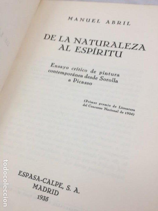 Libros antiguos: De la naturaleza al espíritu. 1935. 1ª Edición, Manuel Abril con firma y dedicatoria del autor - Foto 5 - 184341518