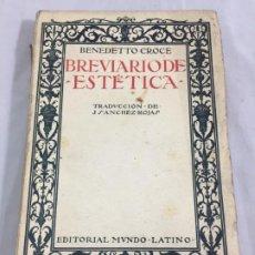 Libros antiguos: BREVIARIO DE ESTETICA BENEDETTO CROCE MUNDO LATINO EX LIBRIS RUFINO AGUIRRE IBAÑEZ. Lote 184398151