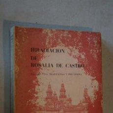 Libros antiguos: IRRADIACION DE ROSALIA DE CASTRO. MARIA ANTONIA NOGALES. Lote 184507755