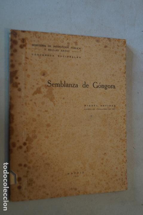SEMBLANZAS DE GÓNGORA. MIGUEL ARTIGAS. 1928 (Libros antiguos (hasta 1936), raros y curiosos - Literatura - Ensayo)