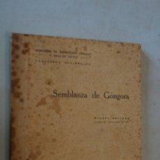Libros antiguos: SEMBLANZAS DE GÓNGORA. MIGUEL ARTIGAS. 1928. Lote 184517417