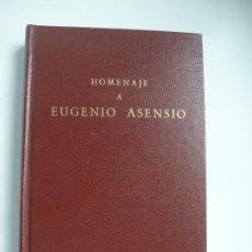 Libros antiguos: HOMENAJE A EUGENIO ASENSIO. VVAA. GREDOS 1988. MUY RARO. Lote 186231830