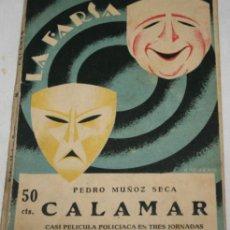 Libros antiguos: LA FARSA, CALAMAR, PEDRO MUÑOZ SECA,1927, LIBRO ANTIGUO. Lote 188686362