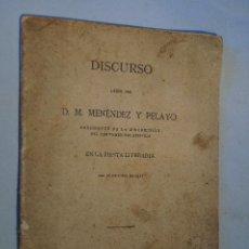 Libros antiguos: DISCURSO LEIDO POR D.M. MENÉNDEZ PELAYO EN LA FIESTA LITERARIA. 1911. Lote 189621188