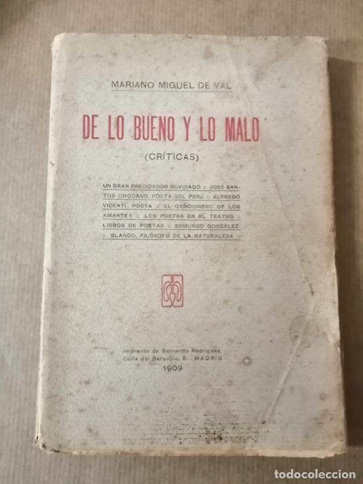 DE LO BUENO Y LO MALO. MARIANO MIGUEL DE VAL (Libros antiguos (hasta 1936), raros y curiosos - Literatura - Ensayo)