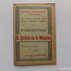 Libros antiguos: LIBRERIA GHOTICA. MÁXIMAS,SENTENCIAS Y REFRANES DE EL INGENIOSO DON QUIJOTE DE LA MANCHA.1920.. Lote 190636880