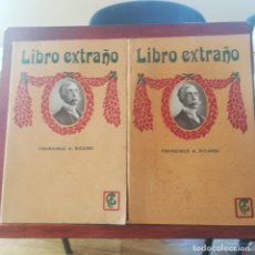 Libros antiguos: LIBRO EXTRAÑO--FRANCISCO A. SICARDI DE BUENOS AIRES-2 TOMOS I Y II-GRANADA EDITORES-CIRCA 1900. Lote 190926552