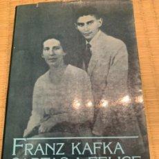 Libros antiguos: FRANK KAFKA CARTAS A FELICE 1914-1917. Lote 190993271