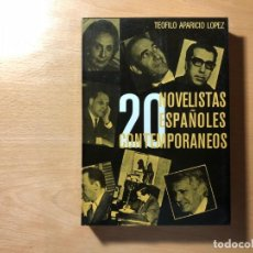 Libros antiguos: 20 NOVELISTAS ESPAÑOLES CONTEMPORANEOS. TEÓFILO APARICIO. SALISACHS, ROJAS, MARTIN GAITE, MATUTE ETC. Lote 191418052