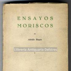 Libros antiguos: [DEDICATORIA AUTÓGRAFA DEL AUTOR] REYES, ADOLFO. ENSAYOS MORISCOS. I. . Lote 191679795
