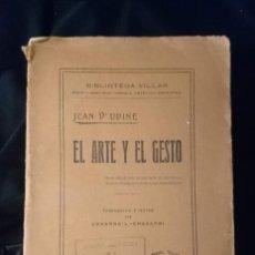 Libros antiguos: EL ARTE Y EL GESTO. Lote 191698212