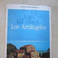 Libros antiguos: LOS ARCÁNGELES DE JUAN GIL-ALBERT. Lote 191802865
