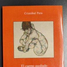 Libros antiguos: EL CUERPO ASEDIADO - CRISTÓBAL PERA. Lote 192798202