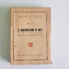 Libros antiguos: 2 EJEMPLARES. EL ROMANCERO (M. PIDAL) Y EL NACIONALISMO EN ARTE (DOMÉNECH). Lote 193416540