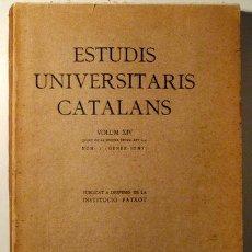 Libros antiguos: ESTUDIS UNIVERSITARIS CATALANS. VOL. XIV. Nº 1 GENER-JUNY - BARCELONA 1929. Lote 193580933