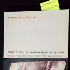Libros antiguos: ANDRÉS DI TELLA: CINE DOCUMENTAL Y ARCHIVO PERSONAL. Lote 194068846