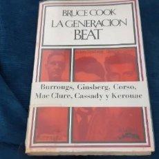 Libros antiguos: BARRAL EDITORES 1974 LA GENERACIÓN BEAT BRUCE COOK. Lote 194199708