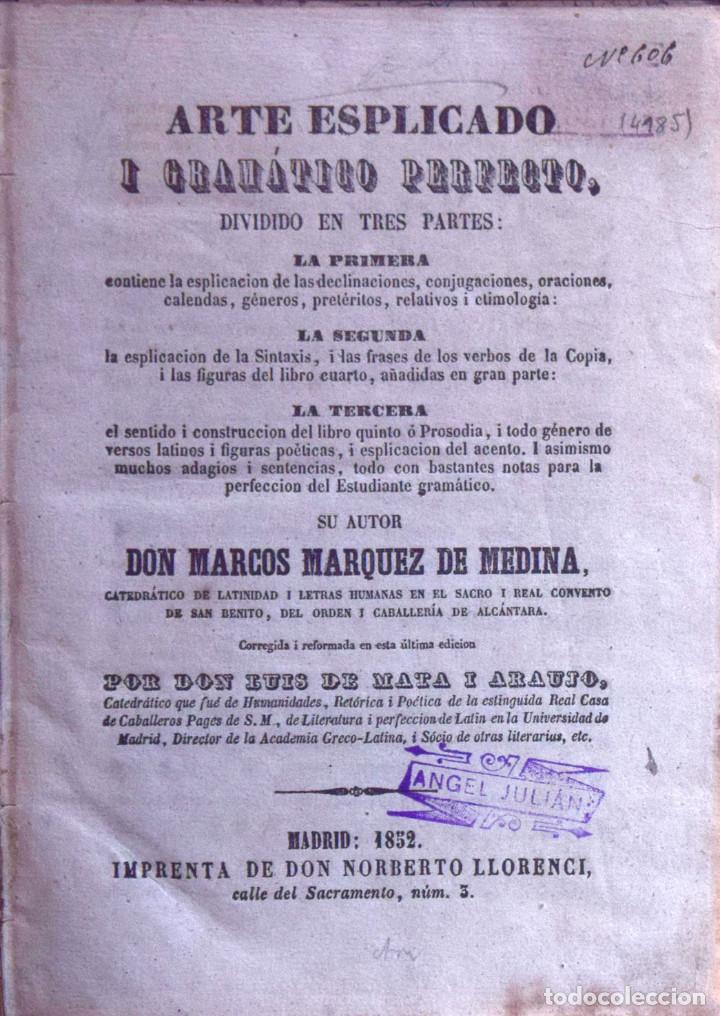 ARTE ESPLICADO I GRAMÁTICO PERFECTO DIVIDIDO EN TRES PARTES... - MARCOS MÁRQUEZ DE MEDINA (Libros antiguos (hasta 1936), raros y curiosos - Literatura - Ensayo)
