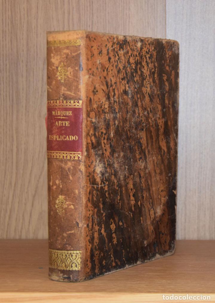 Libros antiguos: ARTE ESPLICADO I GRAMÁTICO PERFECTO DIVIDIDO EN TRES PARTES... - Marcos MÁRQUEZ DE MEDINA - Foto 2 - 194880181