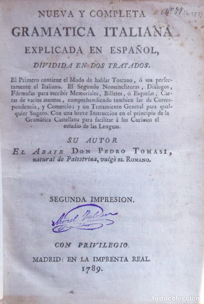 NUEVA Y COMPLETA GRAMÁTICA ITALIANA EXPLICADA EN ESPAÑOL... - PEDRO ROMANO (Libros antiguos (hasta 1936), raros y curiosos - Literatura - Ensayo)
