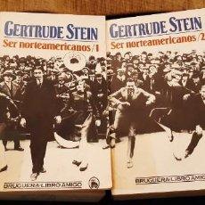 Libros antiguos: LOTE 2 LIBROS BRUGUERA SER NORTEAMERICANOS GERTRUDE STEIN GENERACIÓN PERDIDA . Lote 194889080