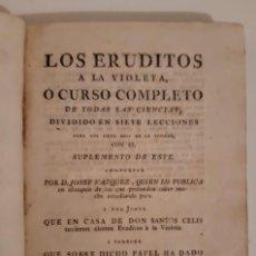 Libros antiguos: JOSÉ CADALSO, 1786. OBRAS: LOS ERUDITOS A LA VIOLETA. OCIOS DE JUVENTUD. ÓPTICA DEL CORTEJO. Lote 194949060