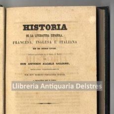 Libros antiguos: ALCALÁ GALIANO, HISTORIA DE LITERATURA ESPAÑOLA EN EL SIGLO XVIII. Lote 194959737
