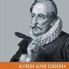 Libros antiguos: ALFREDO ALVAR: CERVANTES, GENIO Y LIBERTAD.. Lote 195102088