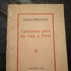 Libros antiguos: VARIACIONES SOBRE UN VIAJE A PARIS (1924) - CARLOS MARISTANY. Lote 195127671