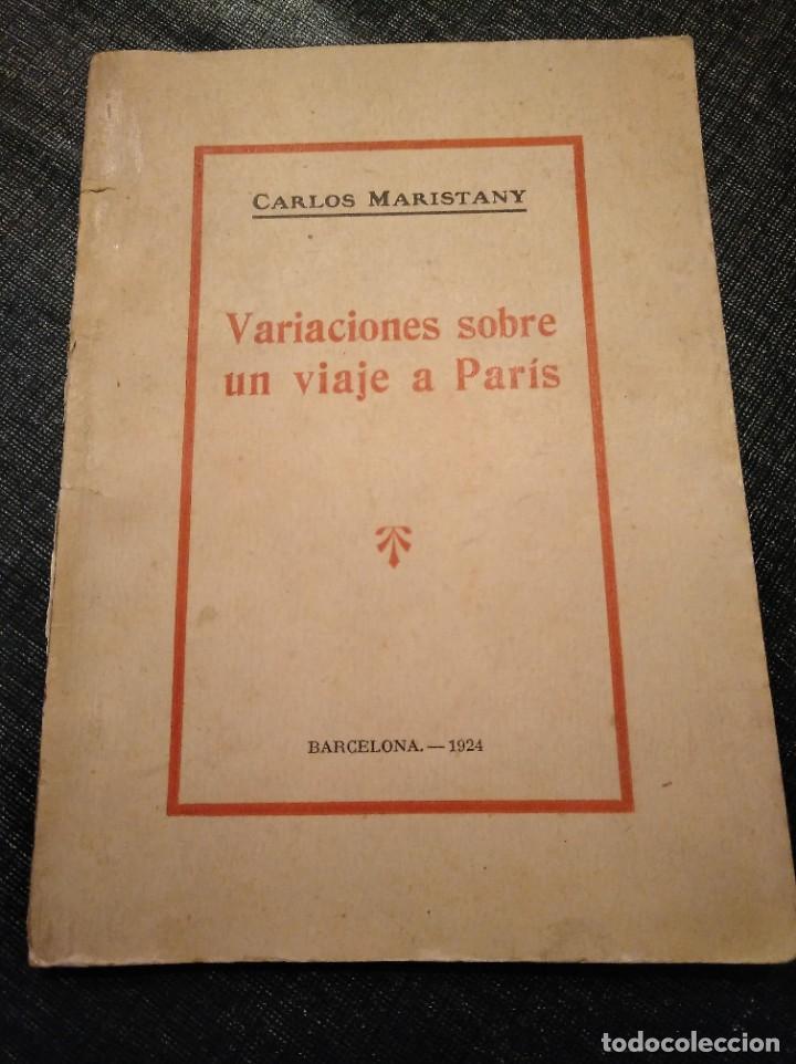 Libros antiguos: VARIACIONES SOBRE UN VIAJE A PARIS (1924) - CARLOS MARISTANY - Foto 8 - 195127671