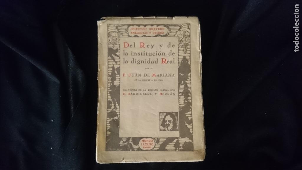 DEL REY Y LA DIGNIDAD REAL (Libros antiguos (hasta 1936), raros y curiosos - Literatura - Ensayo)