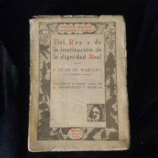 Libros antiguos: DEL REY Y LA DIGNIDAD REAL. Lote 195173670