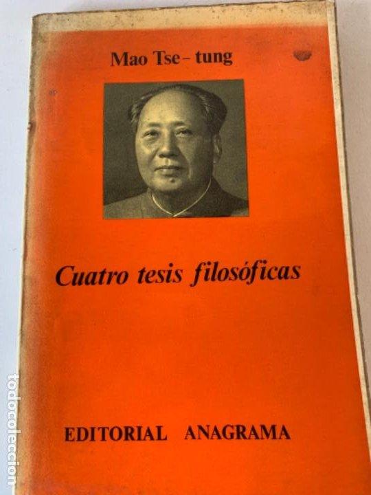 CUATRO TESIS FILOSÓFICAS, MAO TSE-TUNG (Libros antiguos (hasta 1936), raros y curiosos - Literatura - Ensayo)
