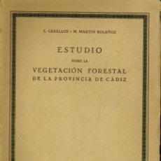 Libros antiguos: ESTUDIO SOBRE LA VEGETACIÓN FORESTAL DE LA PROVINCIA DE CÁDIZ. Lote 195269062